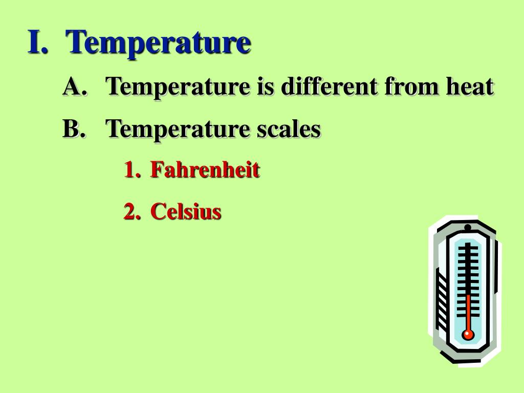 I.  Temperature