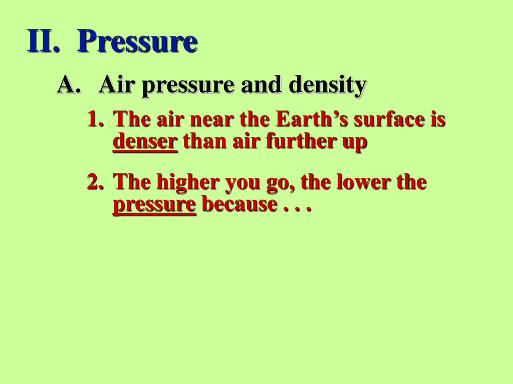 II.  Pressure