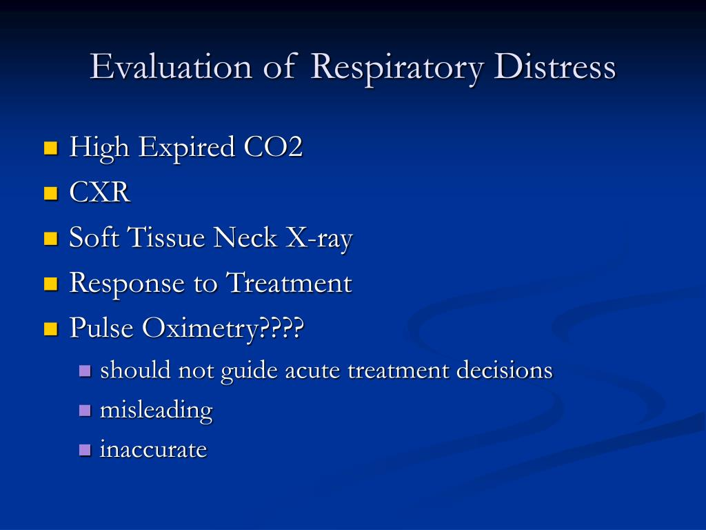 Evaluation of Respiratory Distress