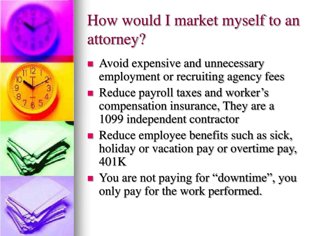 How would I market myself to an attorney?