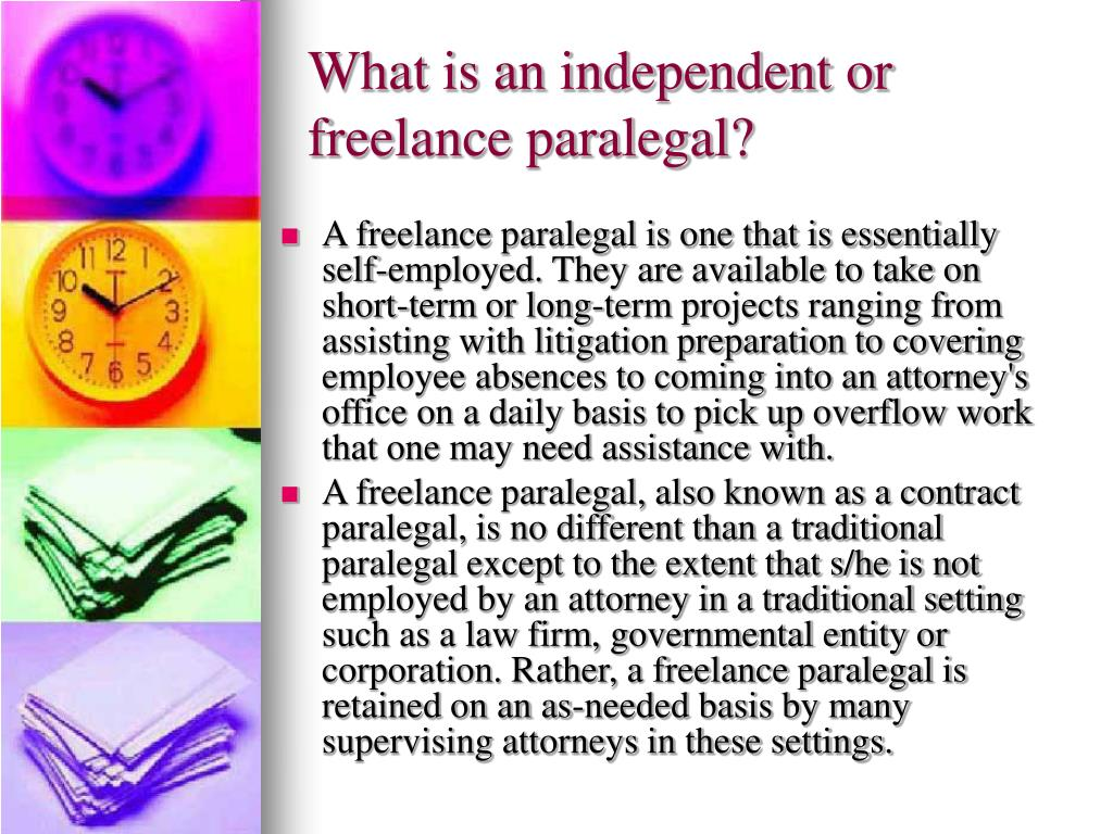 What is an independent or freelance paralegal?