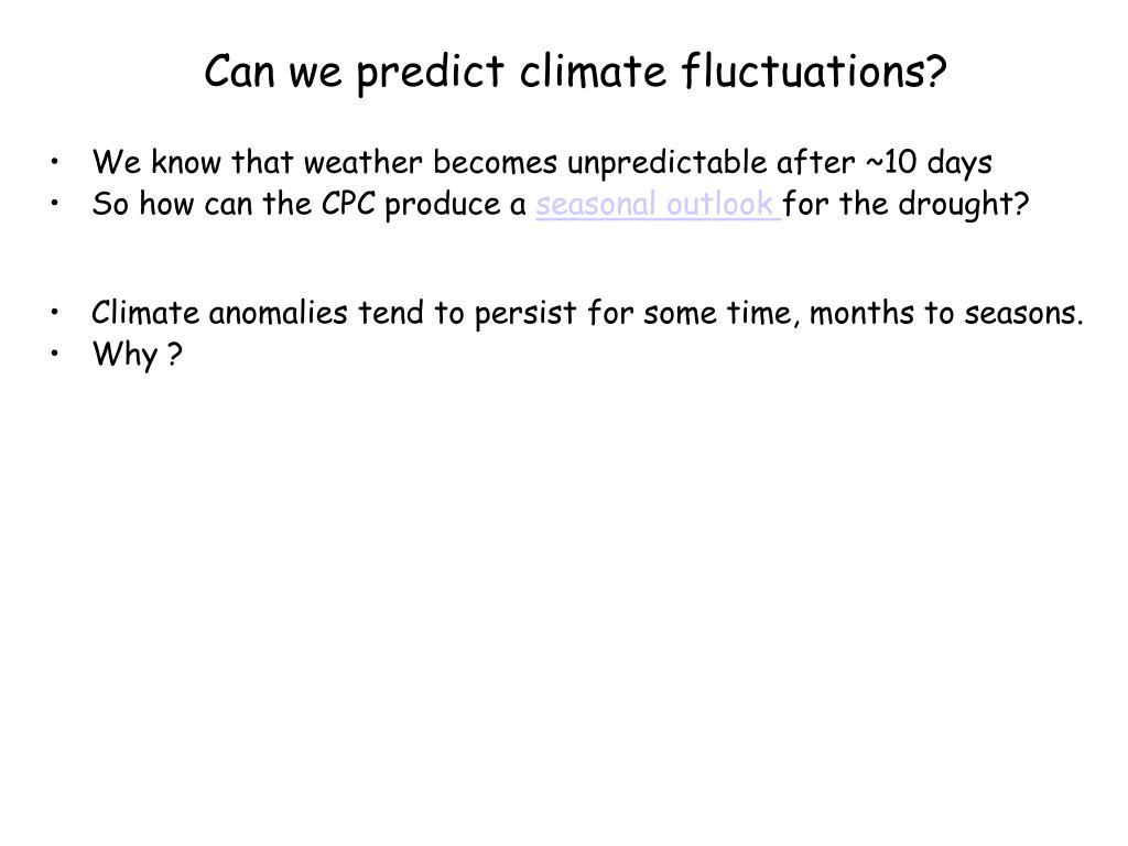 Can we predict climate fluctuations?