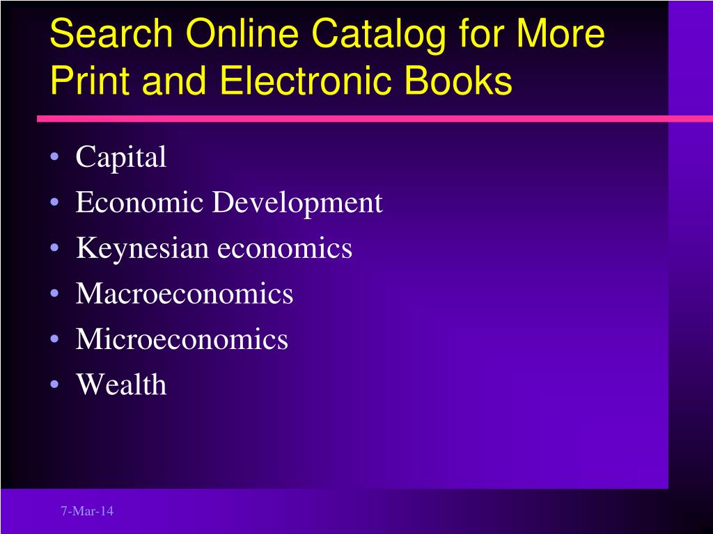 Search Online Catalog for More Print and Electronic Books