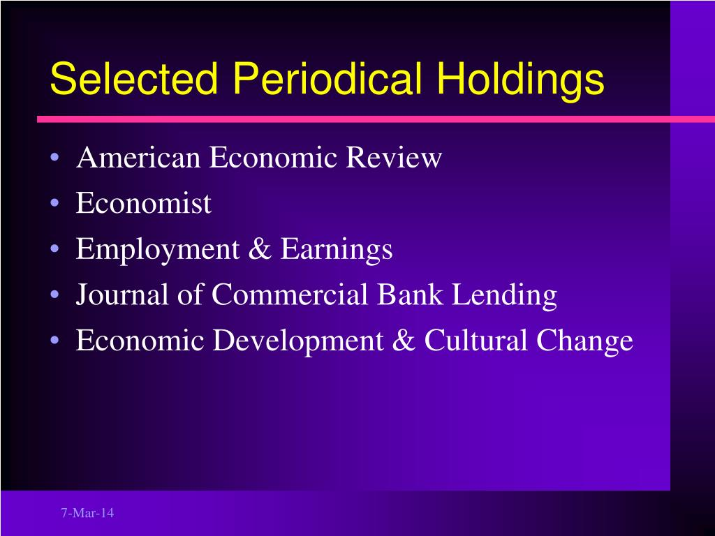 Selected Periodical Holdings