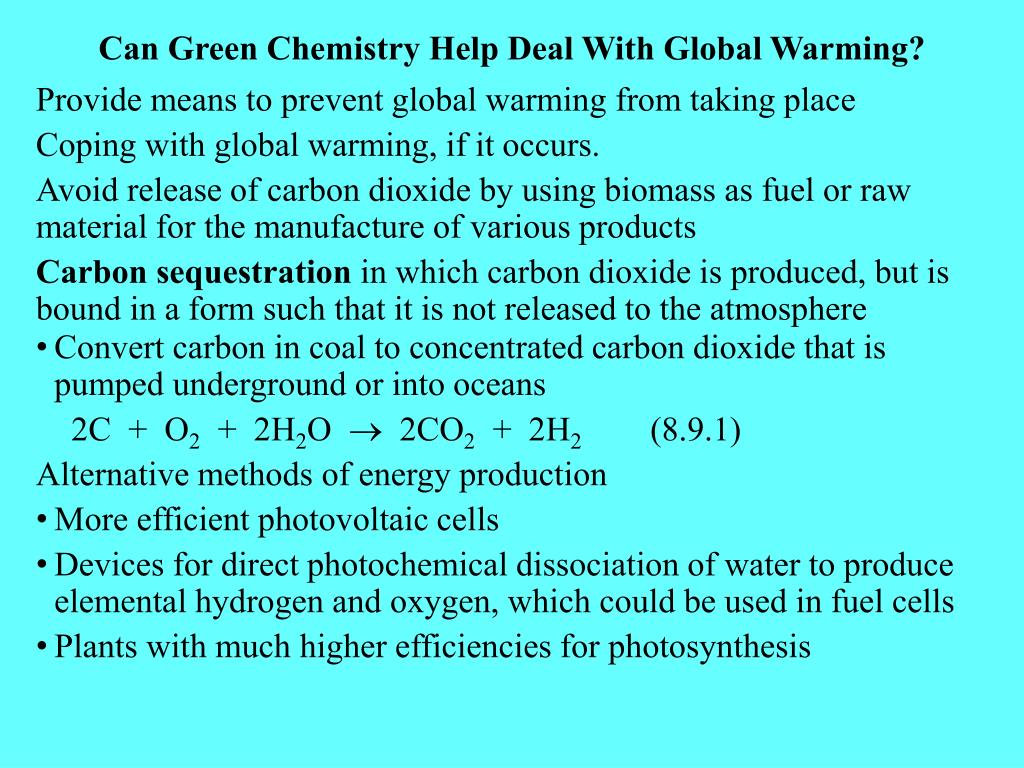 Can Green Chemistry Help Deal With Global Warming?
