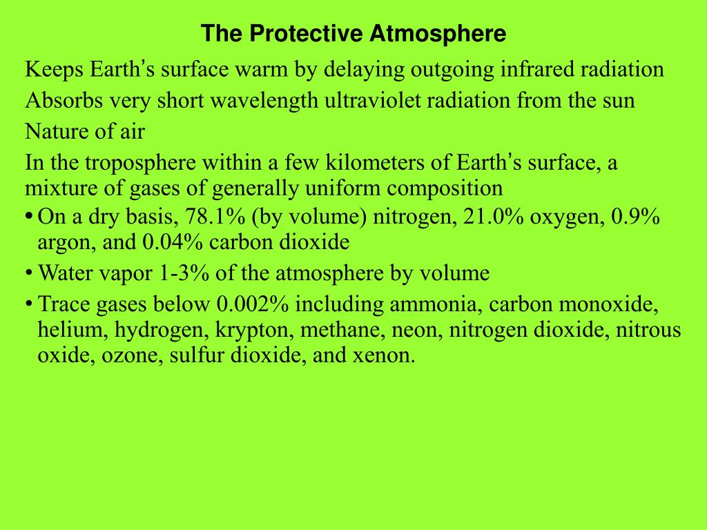 The Protective Atmosphere