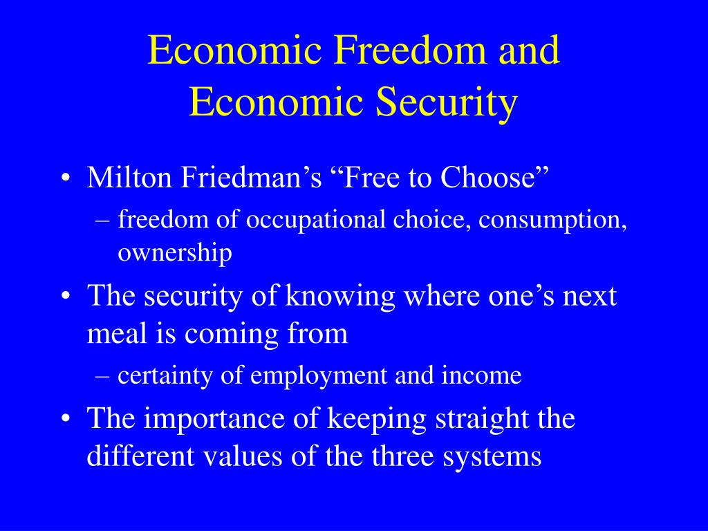 Economic Freedom and Economic Security