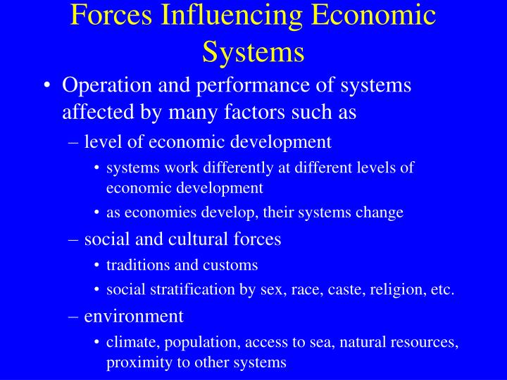 Forces influencing economic systems