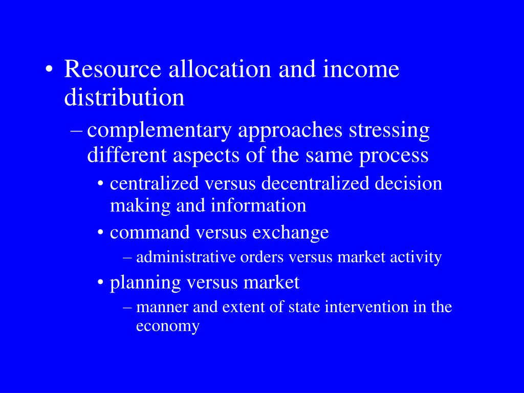 Resource allocation and income distribution