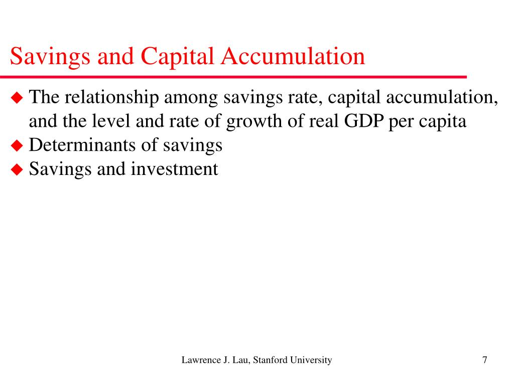 Savings and Capital Accumulation