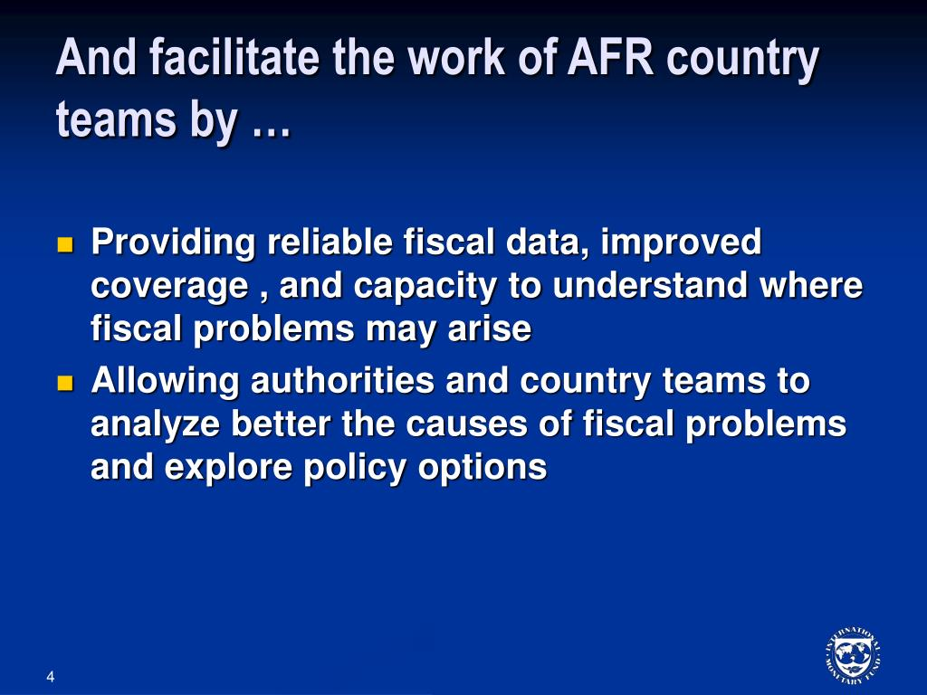 And facilitate the work of AFR country teams by …