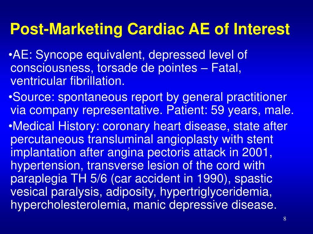 Post-Marketing Cardiac AE of Interest