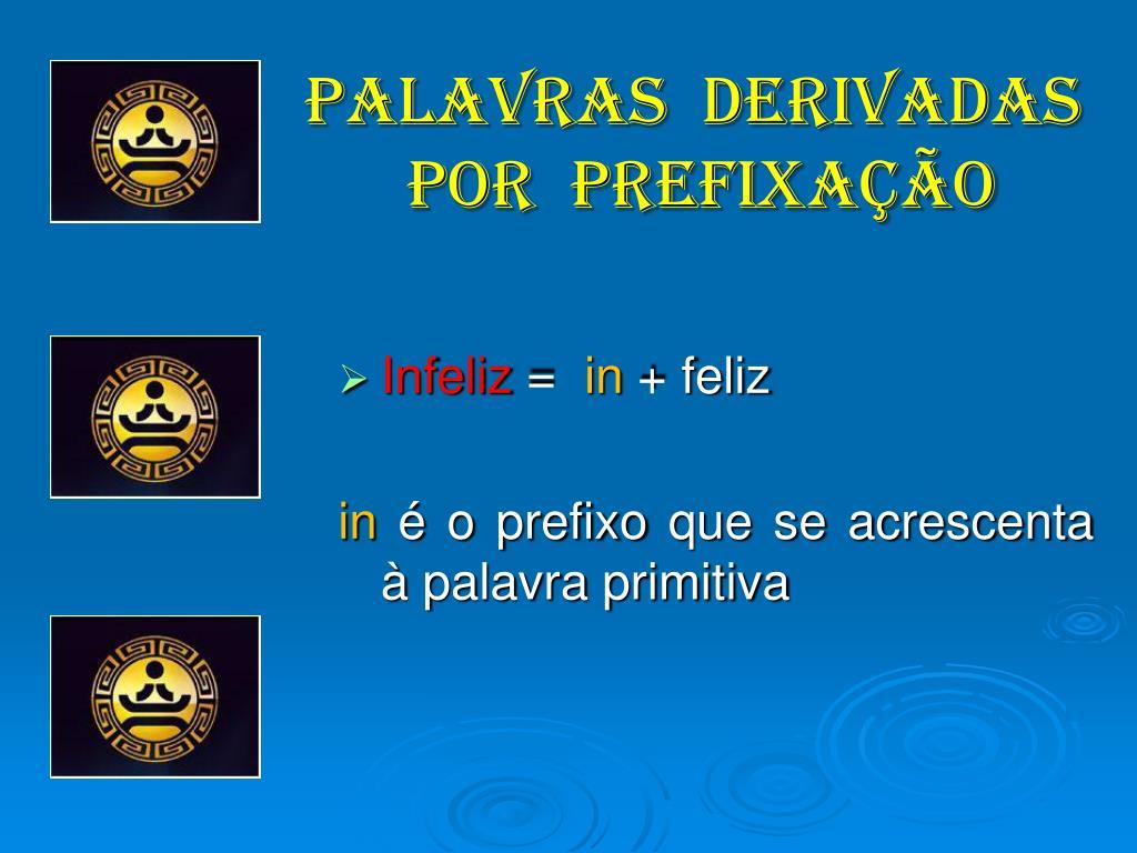 PALAVRAS  DERIVADAS
