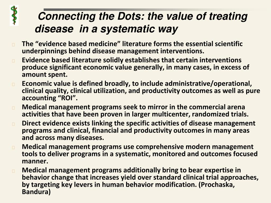 Connecting the Dots: the value of treating disease  in a systematic way