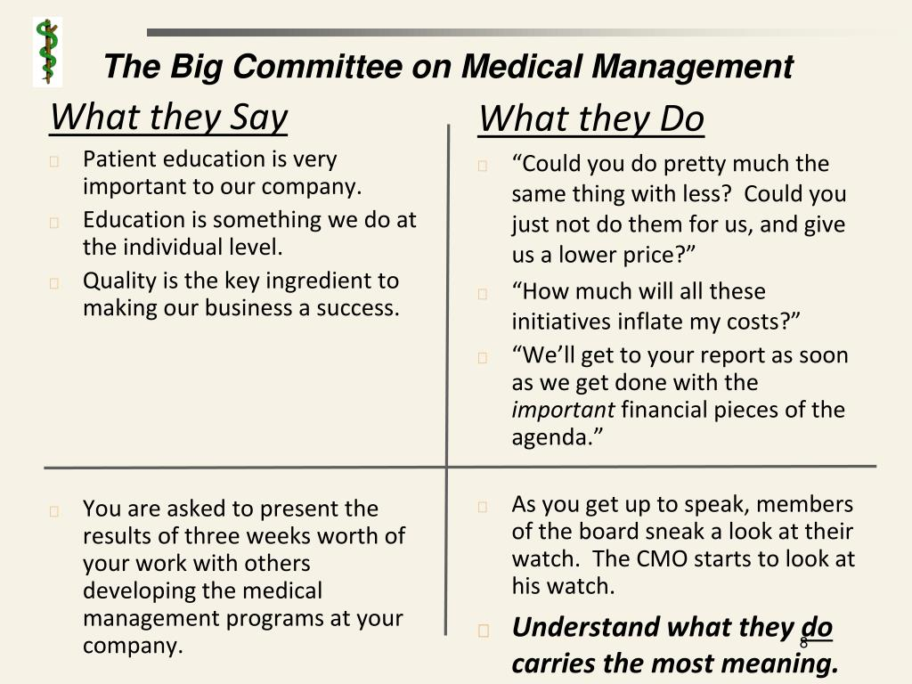 The Big Committee on Medical Management