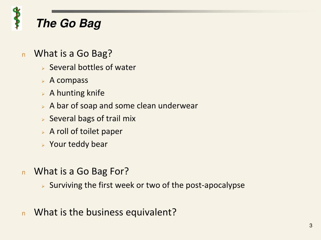 The Go Bag