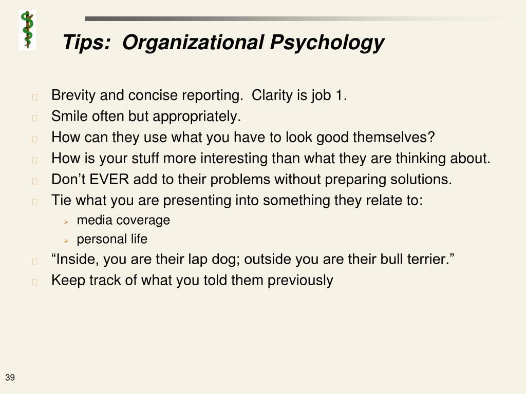 Tips:  Organizational Psychology