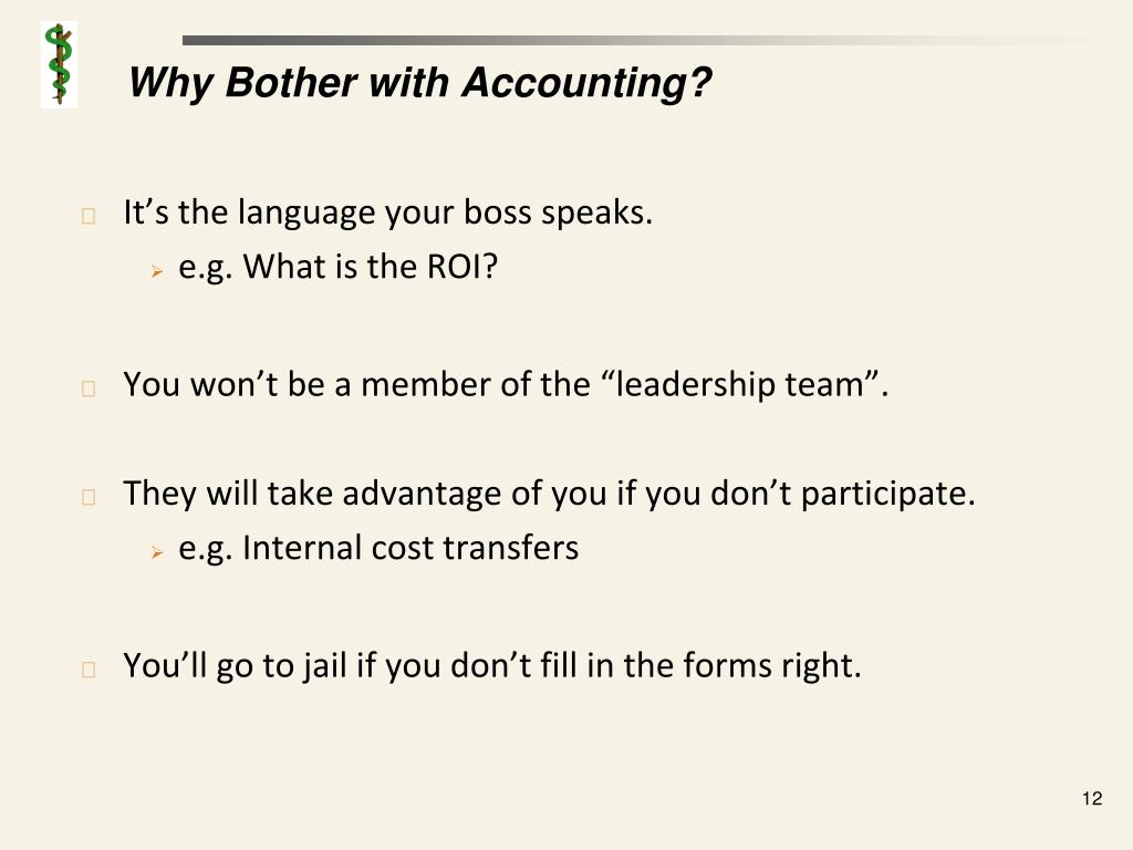 Why Bother with Accounting?
