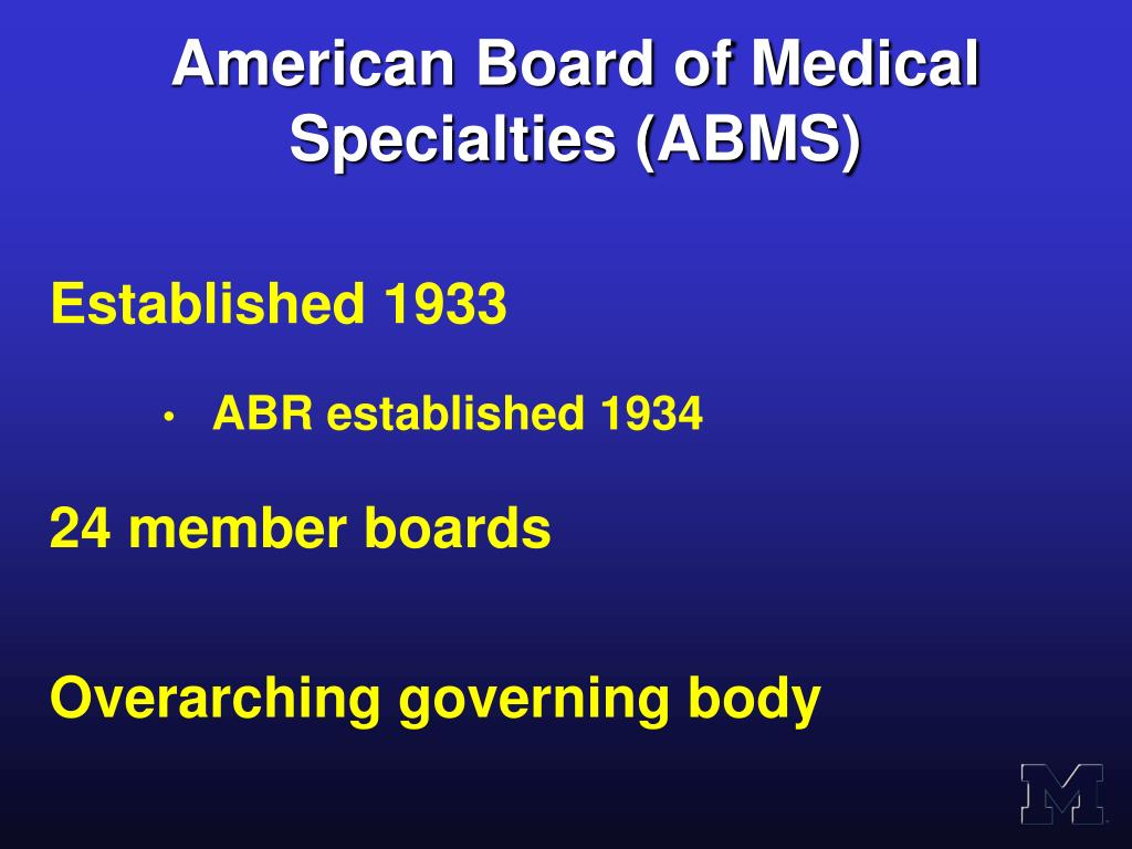 American Board of Medical Specialties (ABMS)