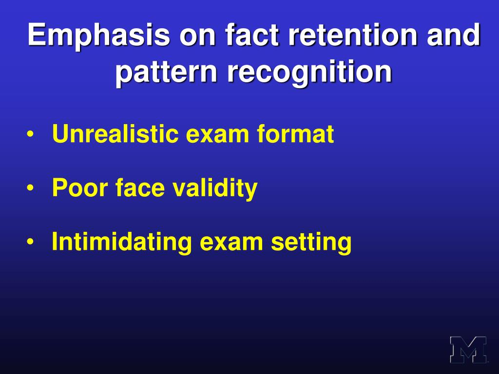 Emphasis on fact retention and pattern recognition