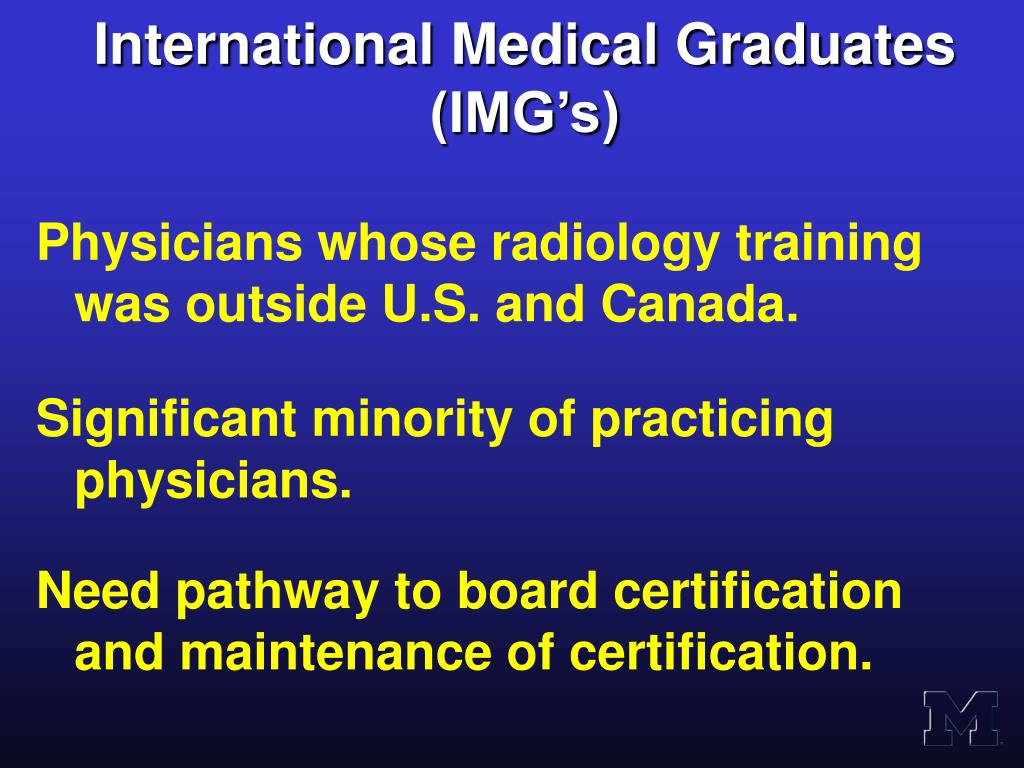 International Medical Graduates (IMG's)