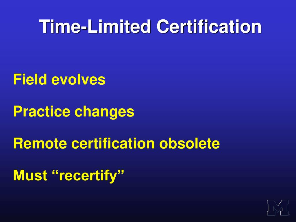 Time-Limited Certification