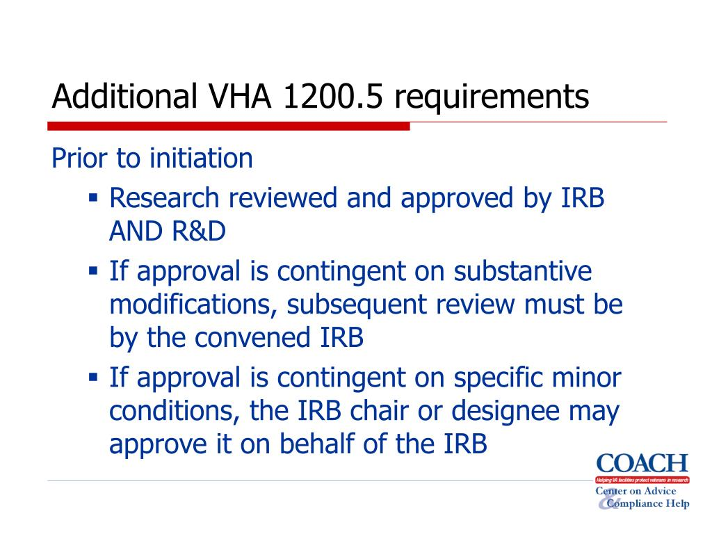 Additional VHA 1200.5 requirements