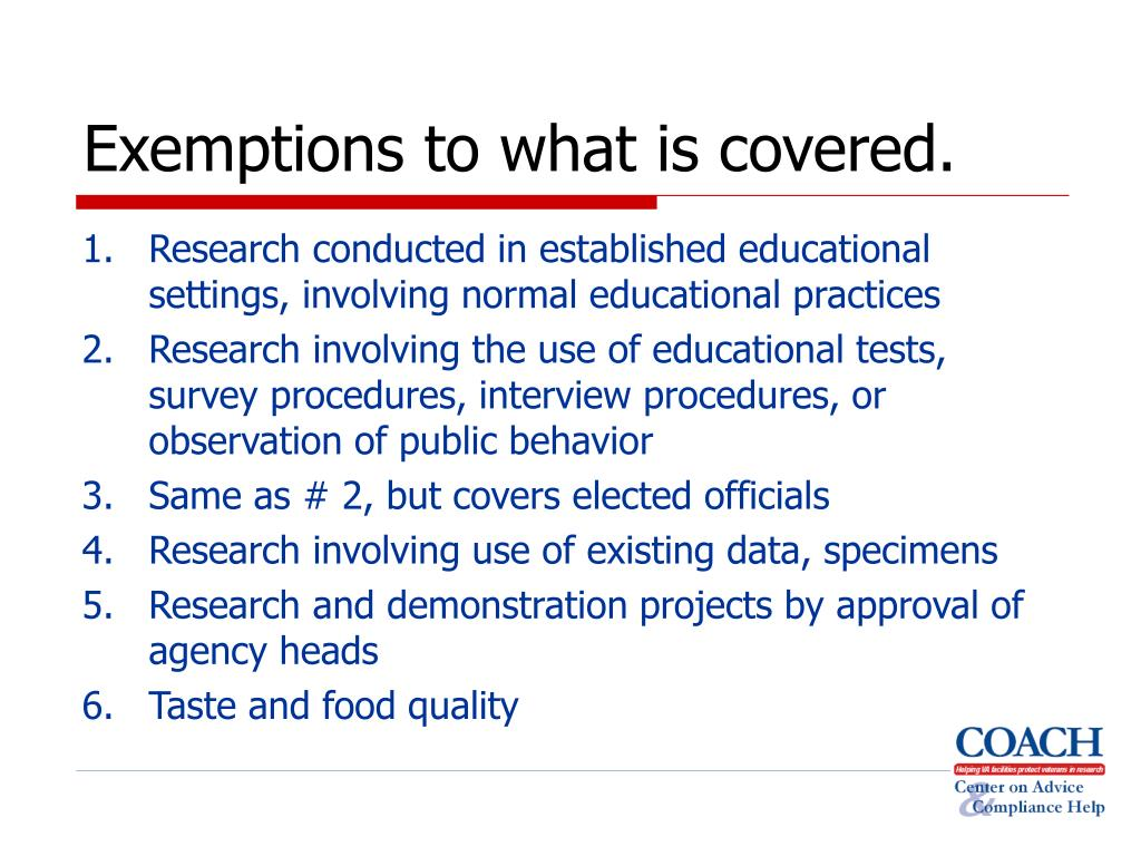 Exemptions to what is covered.