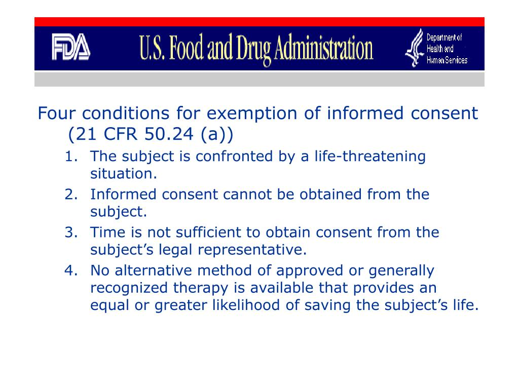 Four conditions for exemption of informed consent  (21 CFR 50.24 (a))