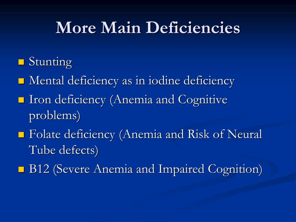 More Main Deficiencies