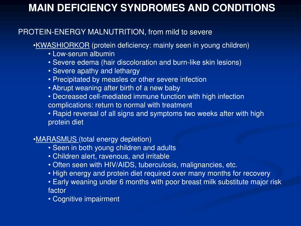 MAIN DEFICIENCY SYNDROMES AND CONDITIONS