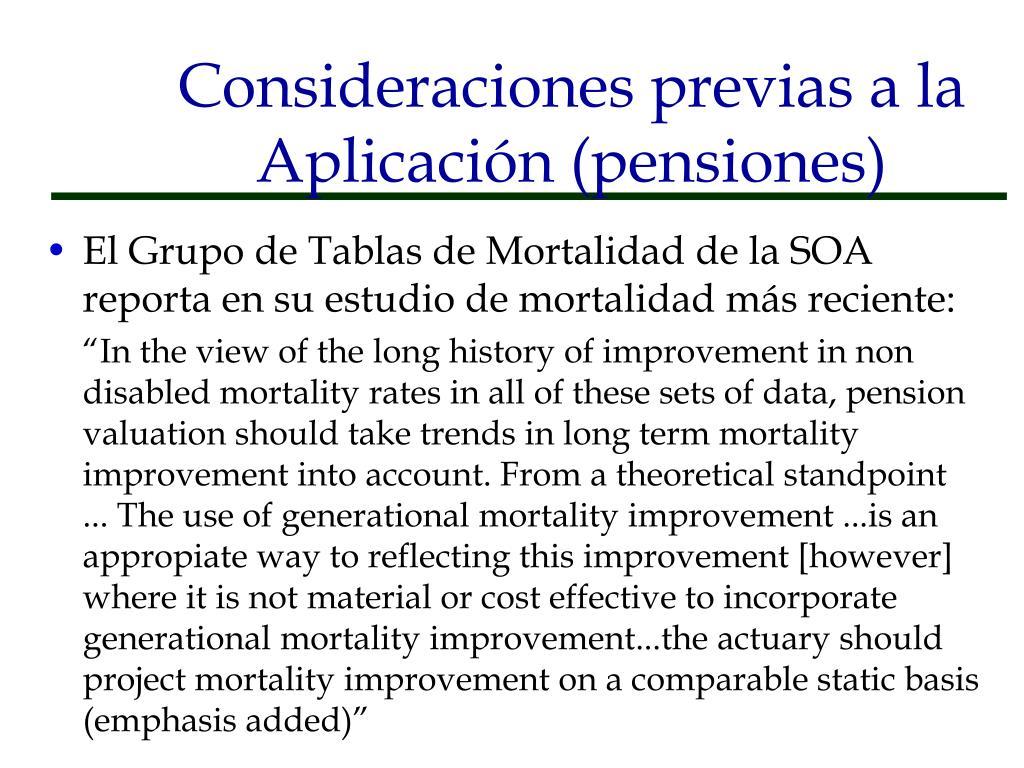 Consideraciones previas a la Aplicación (pensiones)