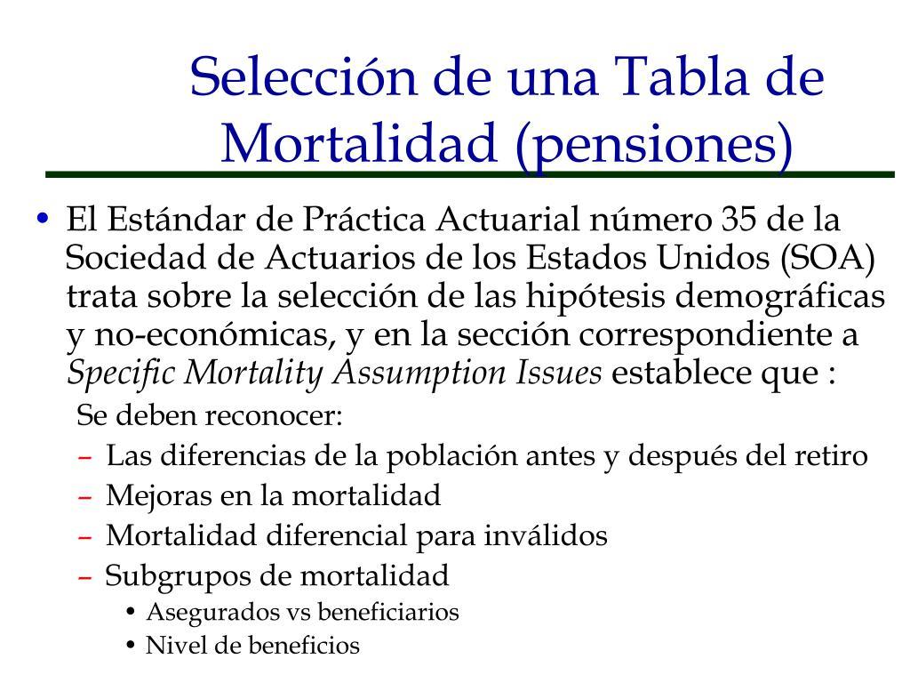 Selección de una Tabla de Mortalidad (pensiones)