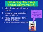 enhancing raw image image segmentation