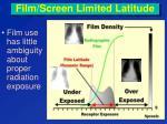 film screen limited latitude