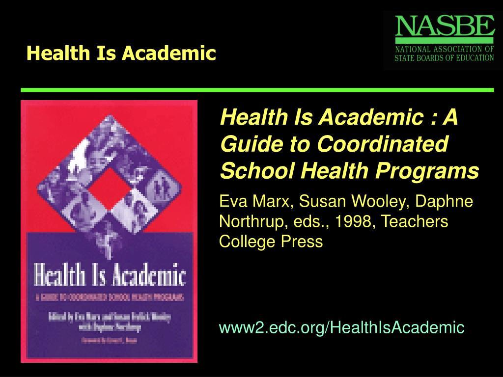 Health Is Academic