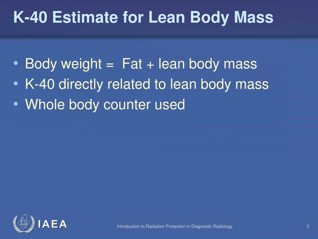 K-40 Estimate for Lean Body Mass