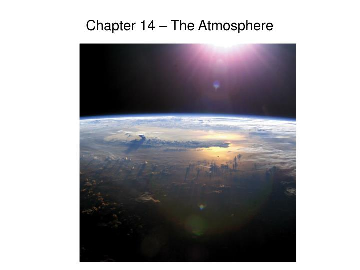 Chapter 14 – The Atmosphere