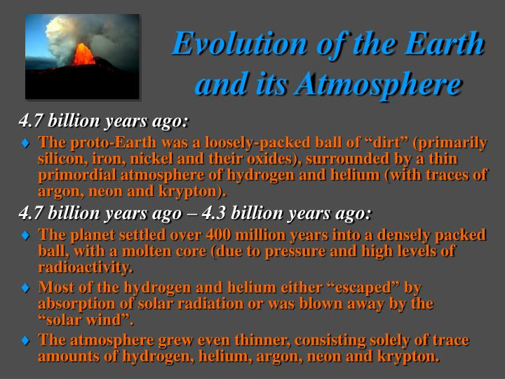 Evolution of the earth and its atmosphere