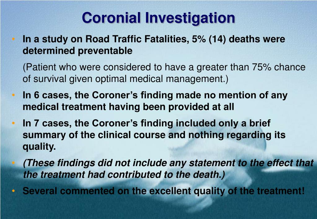 Coronial Investigation