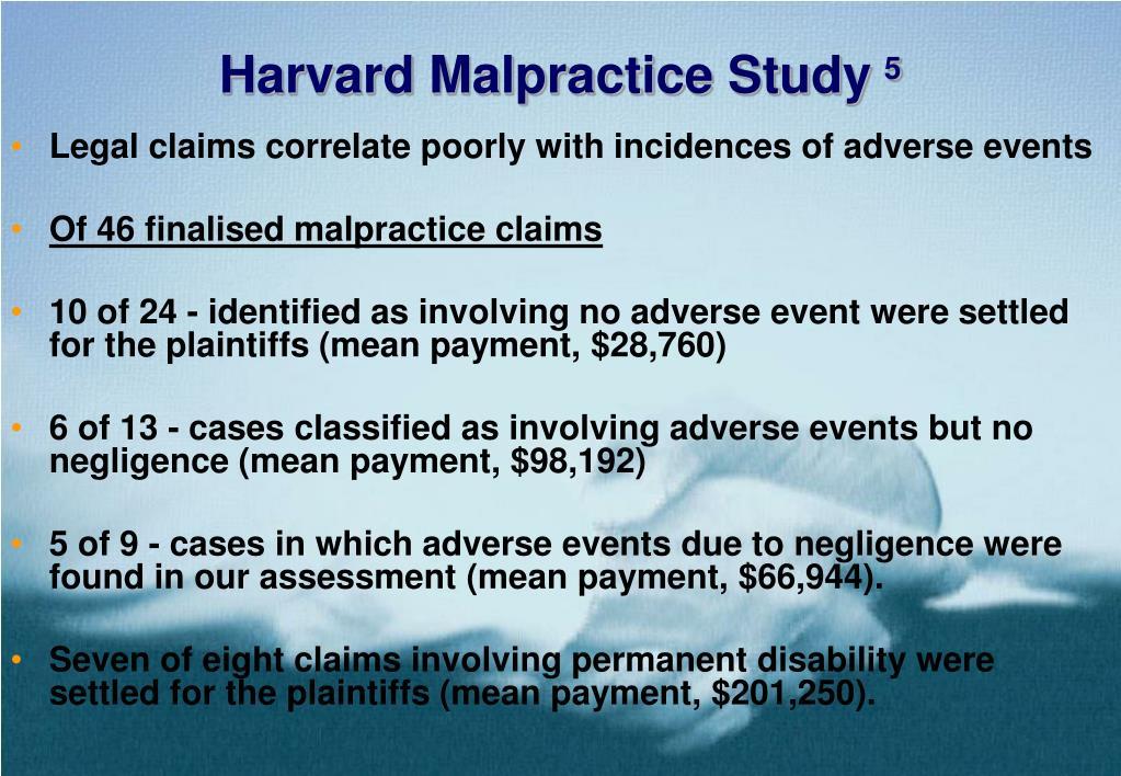 Harvard Malpractice Study