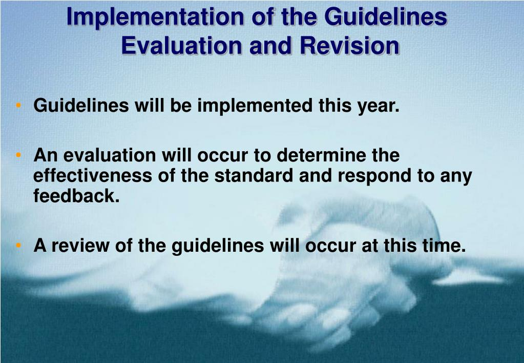 Implementation of the Guidelines