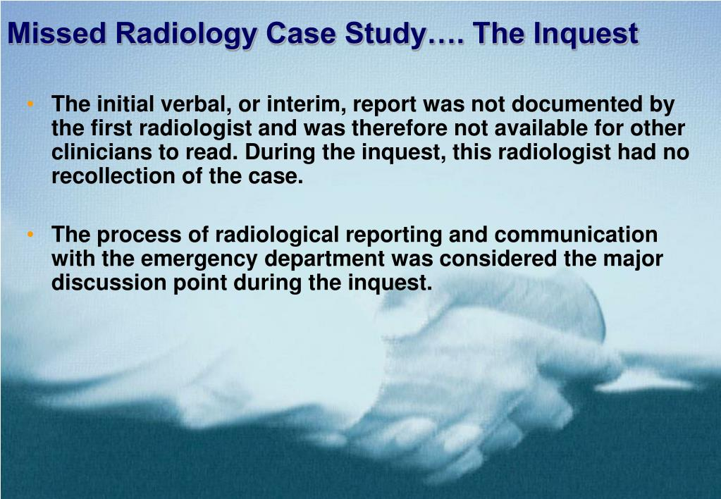 Missed Radiology Case StudyтАж. The Inquest