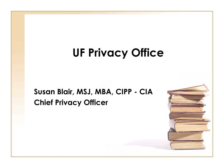 Uf privacy office