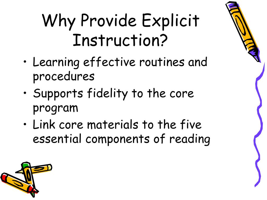 Why Provide Explicit Instruction?