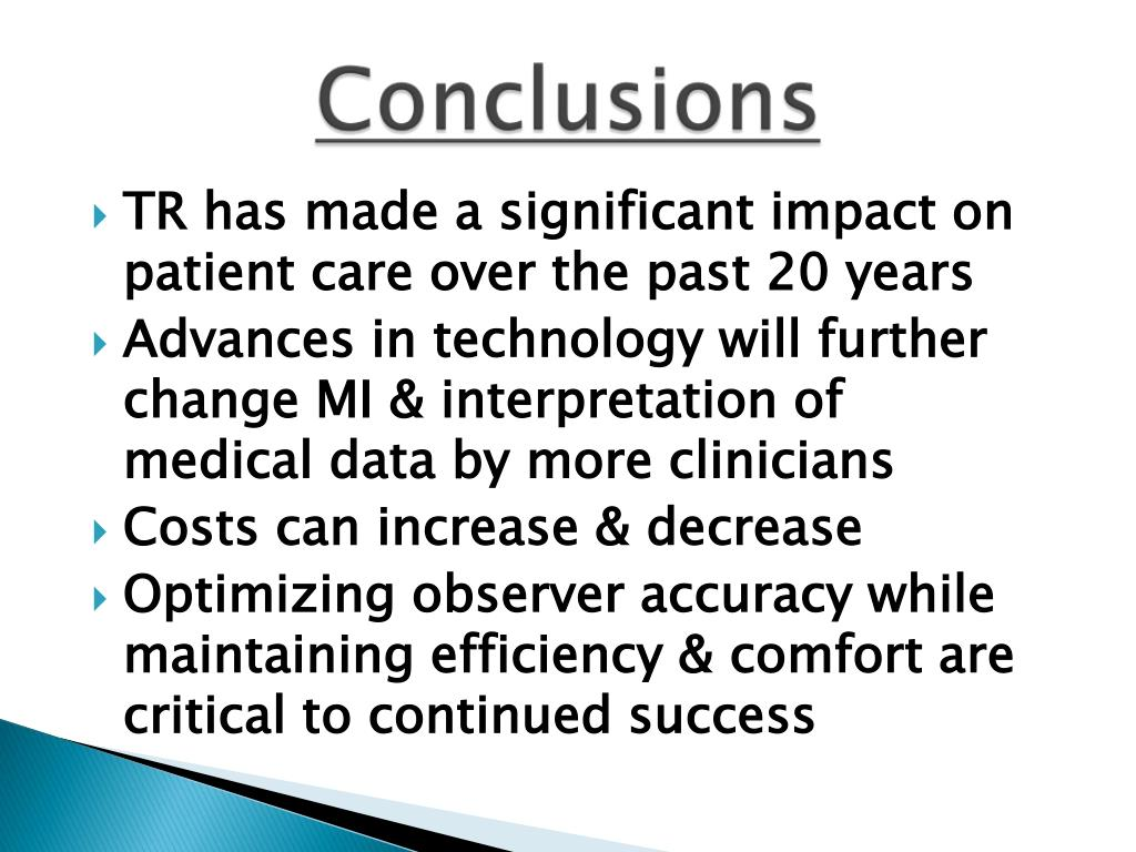 TR has made a significant impact on patient care over the past 20 years