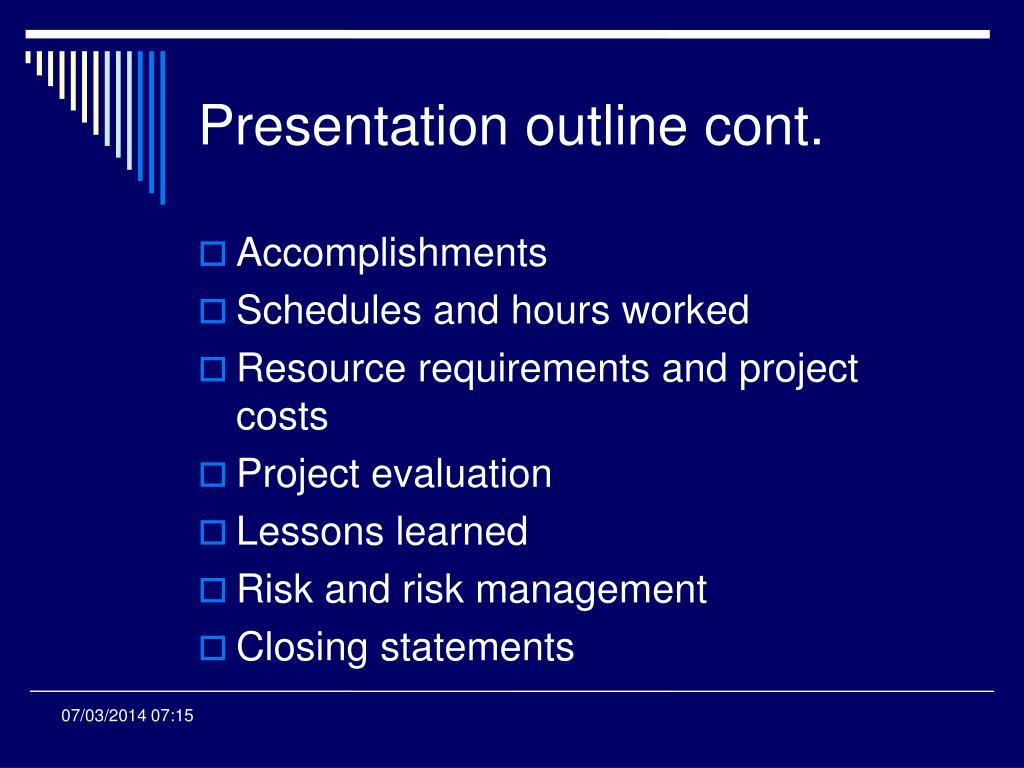 Presentation outline cont.