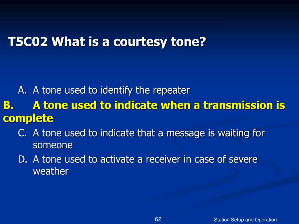 T5C02 What is a courtesy tone?