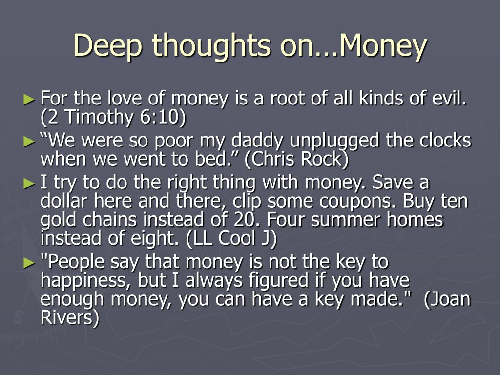 Deep thoughts on…Money