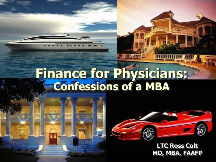 Finance for physicians confessions of a mba